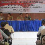 Sosialisasi Penanganan Konflik Sosial di Kabupaten Sanggau Tahun 2017