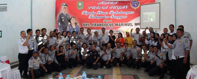 Acara Purna Tugas Kepala Dishub Sanggau Drs.Fransiscus Marinus, MM
