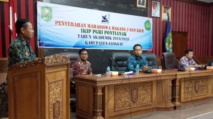 Pemkab Sanggau Terima 52 Mahasiswa Magang 3 dan KKM IKIP PGRI Pontianak