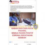 [SALAH] Semua Pasien Positif Covid-19 di Padang Dinyatakan Sembuh – Covid19.go.id
