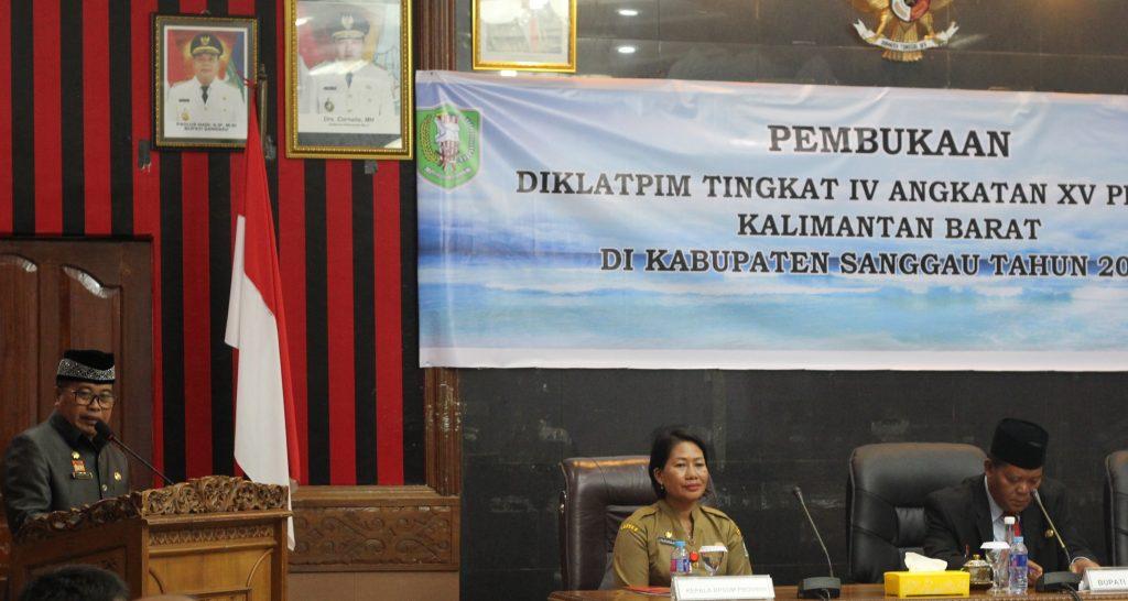 Pembukaan Diklpatpim Tingkat IV Angkatan XV Provinsi Kalimantan Barat di Kabupaten Sanggau -