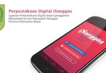 iSanggau, Solusi Dinas Kearsipan dan Perpustakaan Kabupaten Sanggau Tingkatkan Minat dan Budaya Baca Masyarakat secara Online.