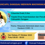 """DISDUKCAPIL SANGGAU MENYAPA MASYARKAT DILAKSANAKAN SELASA 27/10/2020 MELALUI KANAL """"RRI Pro 1-Sanggau"""""""