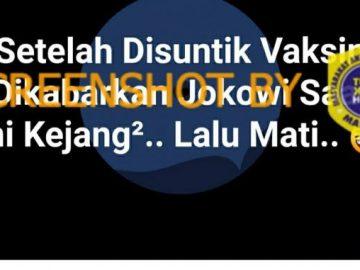 [SALAH] Jokowi Kejang dan Meninggal Dunia setelah Disuntik Vaksin - Berita Terkini