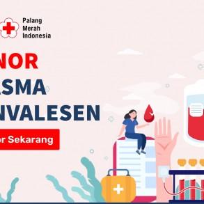 Para Penyintas Covid-19, Ayo Donor Plasma Konvalesen! - Berita Terkini