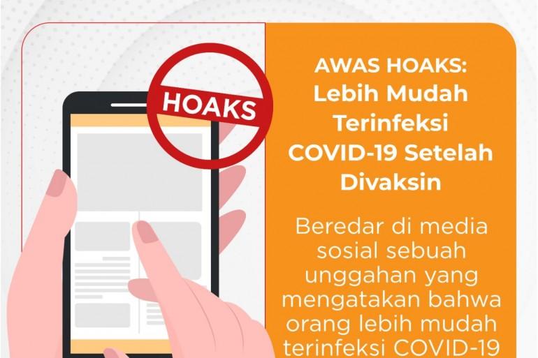 "Awas Hoaks - ""Lebih Mudah Terinfeksi COVID-19 Setelah Divaksin"" - Berita Terkini"