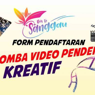 Form Pendaftaran Lomba Video Pendek – DISPORAPAR Sanggau